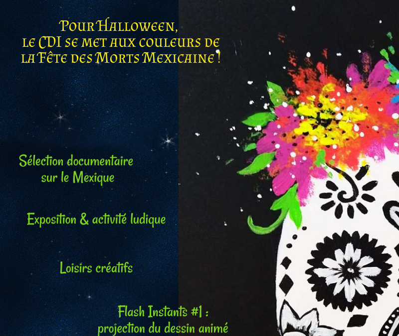 Pour Halloween, le CDI se met aux couleurs de la Fête des Morts Mexicaine !